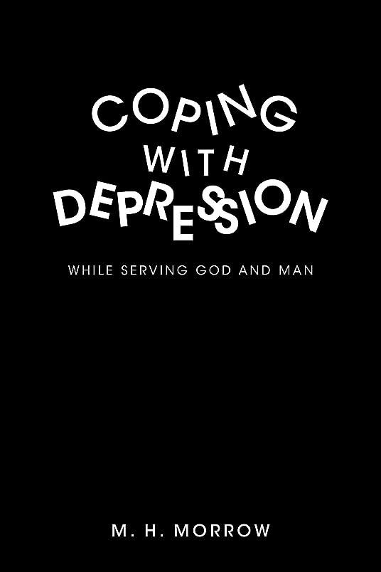 魔術師するだろう酸素Coping With Depression: While Serving God and Man