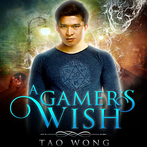 A Gamer's Wish Audiobook By Tao Wong cover art
