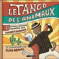Le tango des animaux - Livre + CD par Carmen Campagne