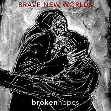 Broken Hopes