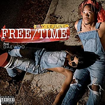 Free Time (feat. Daewoo)