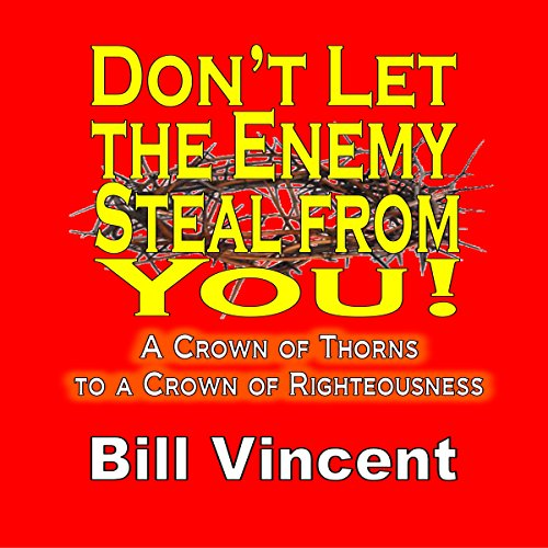Don't Let the Enemy Steal from You! audiobook cover art