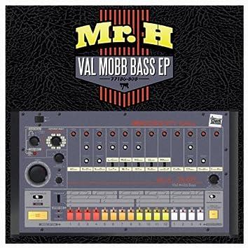Val Mobb Bass EP
