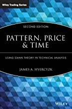 Pattern, Price and Time: Using Gann Theory in Technical Analysis
