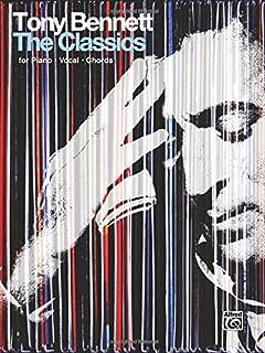 Tony Bennett: The Classics: Fpr Piano, Vocal, Chords