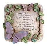 "New Creative Evergreen Garden Those We Love Don't Go Away Polystone Memorial Stepping Stone - 10""W x 1""D x 10""H"