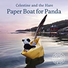 Paper Boat for Panda (Celestine and the Hare)