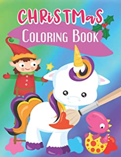 Unicorn Christmas Coloring Books for Kids Ages 4-12 | Kids Mindful Coloring Book for Toddlers & Kids: 54 Creative Large Co...