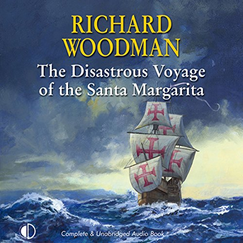 The Disastrous Voyage of the Santa Margarita audiobook cover art