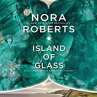 Island of Glass     Guardians Trilogy, Book 3              Written by:                                                                                                                                 Nora Roberts                               Narrated by:                                                                                                                                 Saskia Maarleveld                      Length: 11 hrs and 15 mins     25 ratings     Overall 4.3