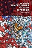 La Trilogie Black Summer - No Hero - Supergod (HiComics)
