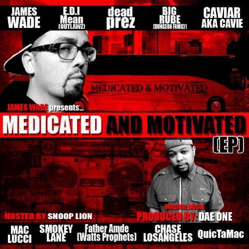 Medicated and Motivated EP- Hosted by Snoop Lion