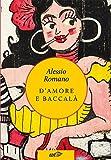 D'amore e baccalà (Italian Edition)