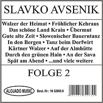 Slavko Avsenik Folge 2
