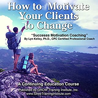 How to Motivate Your Clients to Change audiobook cover art