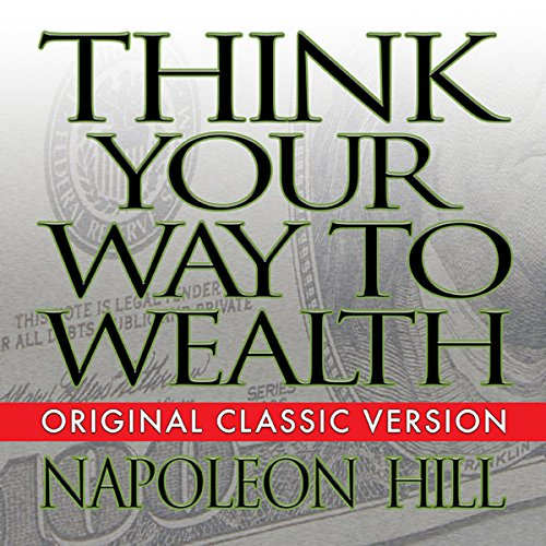 Think Your Way to Wealth cover art