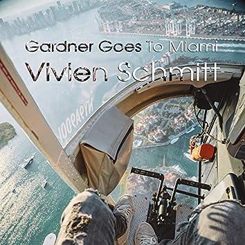 Gardner Goes to Miami