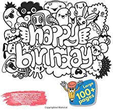 Calming Coloring Book Happy Birthday, Star, Girls, Super Hero, Tiger, Zoo, New York, Chocolate, Monster, Positive, Vampire, Duck, Ocean and others. ... Book Happy Birthday and others Doodle)