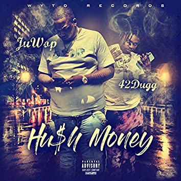 Hush Money (feat. 42 Dugg)