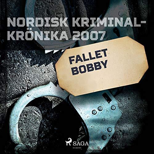 Fallet Bobby audiobook cover art
