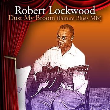 Dust My Broom (Future Blues Mix)