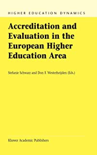 Accreditation and Evaluation in the European Higher Education Area (Higher Education Dynamics)