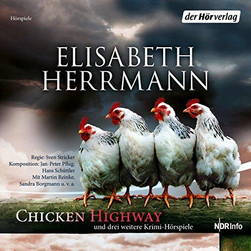 CHICKEN HIGHWAY und drei weitere Krimi-Hörspiele audiobook cover art