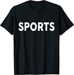 Shirt that says Sports - The word sports T-Shirt