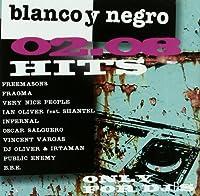 Blanco Y Negro Hits 02.08