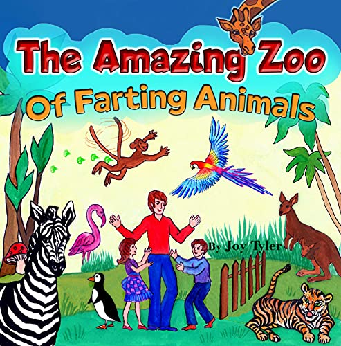 The Amazing Zoo Of Farting Animals: A Funny Early Reader Picture Book For Kids About Zoo Animals With Hilarious Farting Abilities (Fartastic Tales 5) (English Edition)