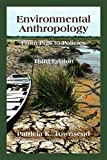Environmental Anthropology: From Pigs to Policies (English Edition)
