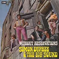 Without Reservations by Simon Dupree & The Big Sound (2014-04-09)