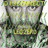 Disconnect von Leo Zero