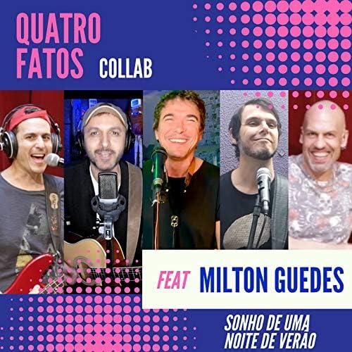 Quatro Fatos & Milton Guedes