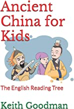 Ancient China for Kids: The English Reading Tree