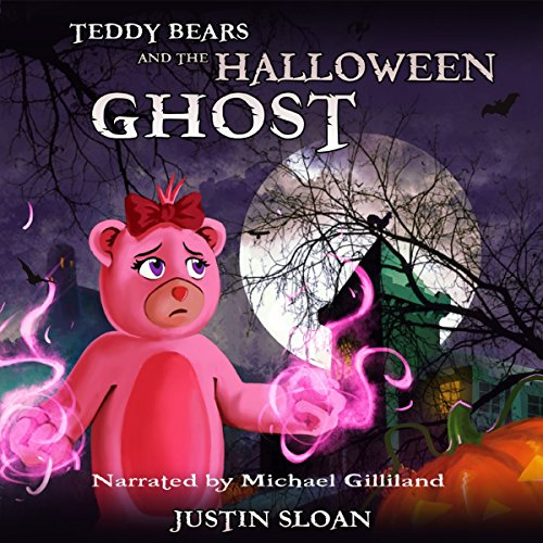 Teddy Bears and the Halloween Ghost: A Children's Paranormal Urban Fantasy audiobook cover art