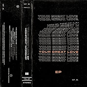 Your Great Love EP
