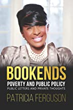 BOOKENDS - Poverty and Public Policy: Public Letters and Private Thoughts