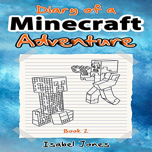Couverture de Diary of a Minecraft Adventure, Book 2