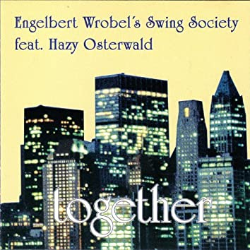 Together (feat. Hazy Osterwald)