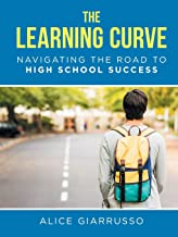 The Learning Curve: Navigating the Road to High School Success