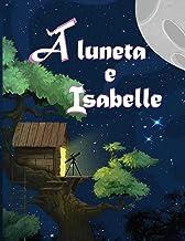 A luneta e Isabelle (Girls InSpace) (Portuguese Edition)