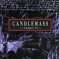 Chapter VI by Candlemass (2012-01-17)