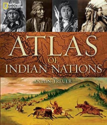 Atlas of Indian Nations by National Geographic