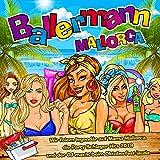 Ballermann Mallorca - Hits im Mallorcastyle 2019 (Wir feiern legendär auf Mama Mallorca die Party Schlager Hits 2019 und der DJ macht beim Oktoberfest lauda) [Explicit]