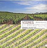 Vignes et patrimoine: Sommières, Pic Saint-Loup, Grès de Montpellier, Terrasses du Larzac