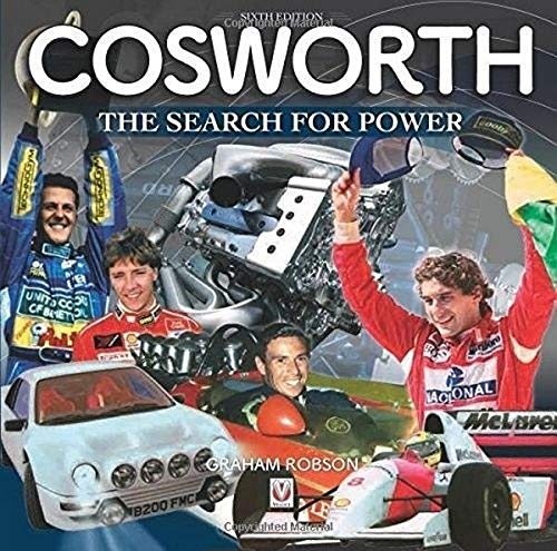 Cosworth- The Search for Power: The Search for Power - 6th Edition