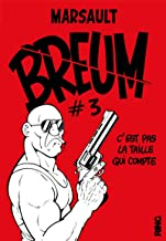Breum - Tome 3 C'Est Pas la Taille Qui Compte - 03 (Pulp)