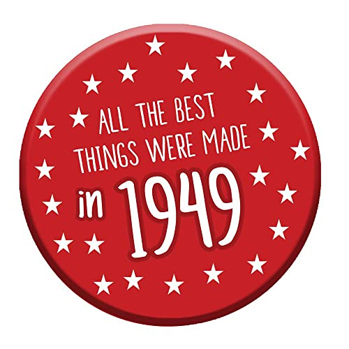 70th Birthday Badge 70 Today 76mm Pin Button Novelty Gift Men Women Made In 1949