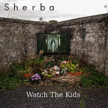 Watch The Kids